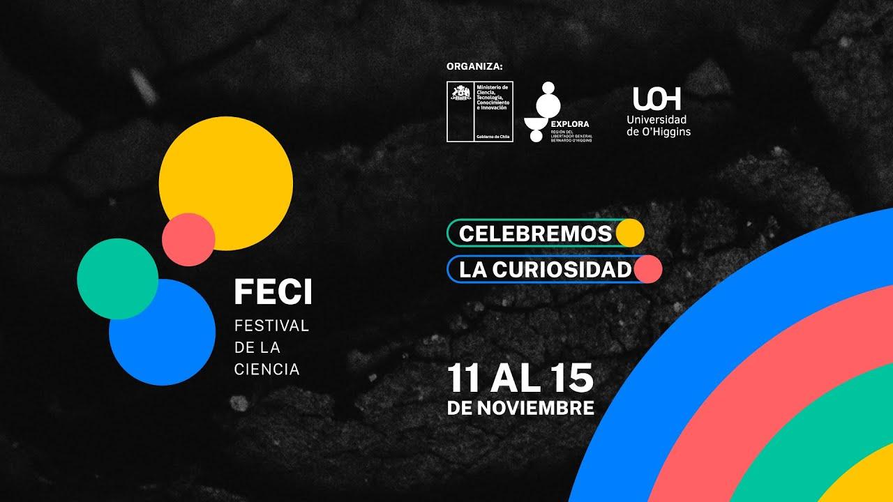 Transmisión Festival de la Ciencia O'Higgins 2020: Día 3 – Bloque PM II